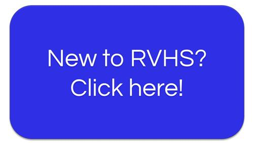 New to RVHS? Click here!