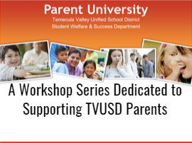 Parent University/Workshops For TVUSD Families